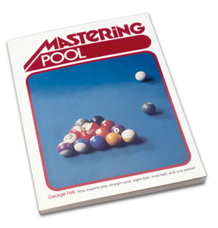 George Fels, Mastering Pool